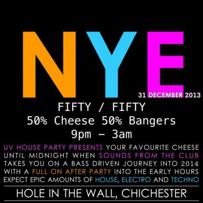 Cheese and Bangers New Years Eve Party at Hole In The Wall