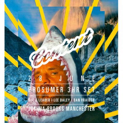Content Presents - Prosumer (3hr Set) Tickets | Joshua Brooks Manchester  | Fri 28th June 2013 Lineup