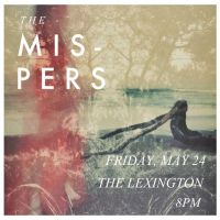 the mispers at The Lexington