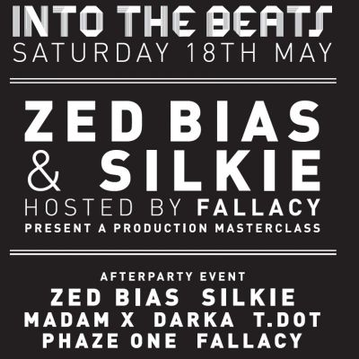 The Black Sound Series: Into The Beats w. Zed Bias & Silkie ft BPM Afterparty | Contact Manchester  | Sat 18th May 2013 Lineup