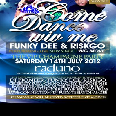 Come dance wiv me saturday 14th july 2012  Tickets | Raduno London  | Sat 14th July 2012 Lineup