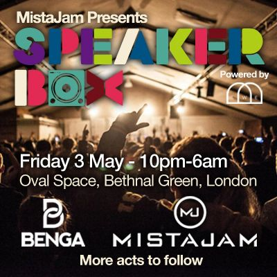 Speakerbox: Benga, MistaJam, Kry Wolf, Second City Tickets | Village Underground London  | Fri 3rd May 2013 Lineup