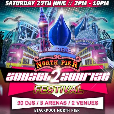 Sunset 2 Sunrise Festival  Tickets | North Pier  Blackpool  | Sat 29th June 2013 Lineup