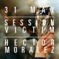 Content Presents - Session Victim & Hector Moralez