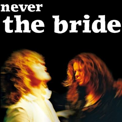Never The Bride at Wokingham Music Club | Cantley Lodge Hotel Wokingham  | Fri 6th April 2012 Lineup