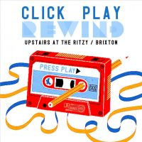 Click.Play.Rewinds Press Play: Vivienne Youel + The Parades + Greeds at The Ritzy