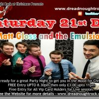 Christmas Live Party with Matt Gloss and the Emulsions @ Dreadnoughtrock at DreadnoughtRock