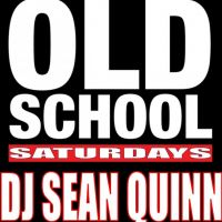 Old School Saturdays - DJ Sean Quinn at The Funky Fish Club
