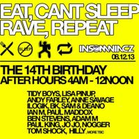 Eat, Cant Sleep, Rave, Repeat. Insomniacz 14th Birthday - after hours