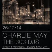 303 presents Charlie May Boxing Day Special