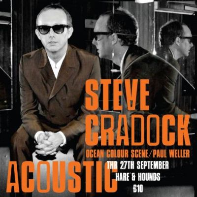 Steve Cradock Tickets | The Hare  And  Hounds Birmingham  | Thu 27th September 2012 Lineup