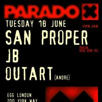 Paradox with San Proper, Outart (Andre), JB at Egg