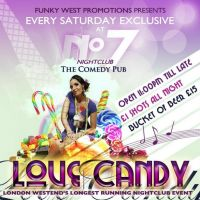 Love Candy -  London Westends Longest Running Nightclub Event. at The Comedy Pub