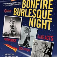 Dames and Flames Bonfire Burlesque Spectacular  at Telfords Warehouse