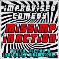 MissImp In Action - Improvised Comedy Show - 31st October