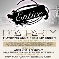 Entice Boat Party featuring Anna Kiss / Liv Knight / DJ Fonti & MC CKP at Westminster Pier