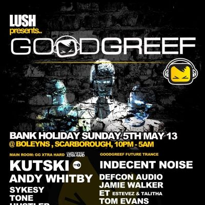 Goodgreef Tour @ Lush Boleyns Scarborough Tickets | Boylens Scarborough  | Sun 5th May 2013 Lineup