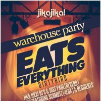 jika jika warehouse party w/ eats everything + more