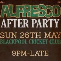 Alfresco After Party  at Blackpool Cricket Club