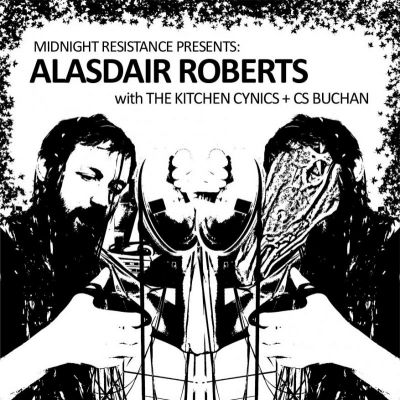 Alasdair Roberts + The Kitchen Cynics + CS Buchan Tickets | The Tunnels Aberdeen  | Thu 9th May 2013 Lineup