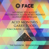 FACE presents Illusion Recordings - Acid Mondays + Garry Todd (allnighter)