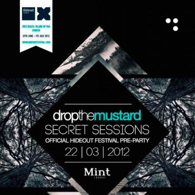 Venue: Drop the Mustard: Secret Sessions 003 [Official Hideout Festival Pre-Party] | Mint Lounge Manchester  | Thu 22nd March 2012