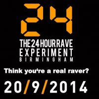 The 24 Hour Rave Experiment Birmingham