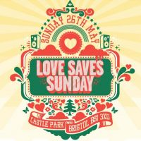Love Saves the Day 2013 - Love Saves Sunday