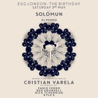 Egg London-The Birthday: Solomun, Cristian Varela, DJ Phono, Fabio Ferro