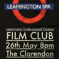 Leamington underground cinema film club at The Clarendon