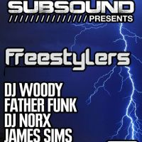SubSound Presents: Freestylers at 40 SEEL ST