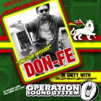 ROOTS* presents: DON-FE in unity with OPERATION SOUND SYSTEM