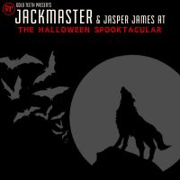 GT presents : JACKMASTER AT THE HALLOWEEN SPOOKTACULAR