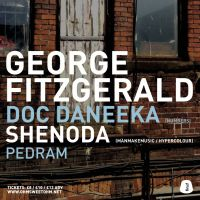 OHM SWEET OHM W/ GEORGE FITZGERALD + DOC DANEEKA + SHENODA + PEDRAM