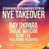 Cargo presents - Zombie Soundsystem NYE Takeover with Ray Okpara