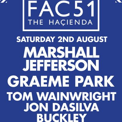 SHINE presents FAC 51 THE HACIENDA Tickets | The Warehouse Leeds  | Sat 2nd August 2014 Lineup