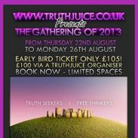 TruthJuice Gathering 2013 at Stonehenge Campsite