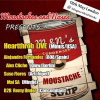 Moustaches &#38; Noses presents....  Heartthrob LIVE (Minus/USA)  at Islington Metal Works