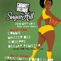 Sugarhill Bank Holiday Special w. Cunnie, Master B, Giuseppe, DJ Yemster, Craig Smith and Babs at Cabaret Voltaire at Cabaret Voltaire