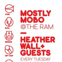 MOSTLY MOBO - tuesdays at The Ram at The Ram