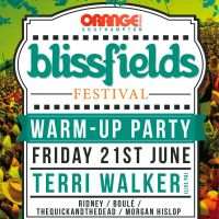 Blissfields Warm-Up Ft. Terri Walker & Ridney at Orange Rooms