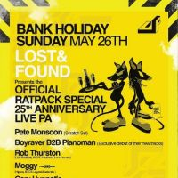 Ratpack Lost&Found Official 25th Birthday