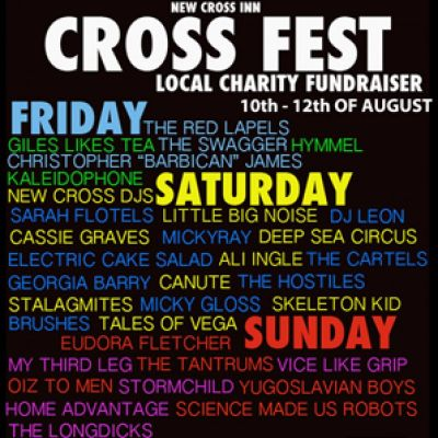 CROSS FEST | New Cross Inn London  | Fri 10th August 2012 Lineup
